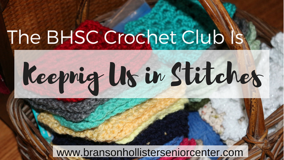 Crochet Club - Branson-Hollister Senior Center