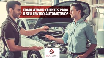 novos clientes para o seu centro automotivo