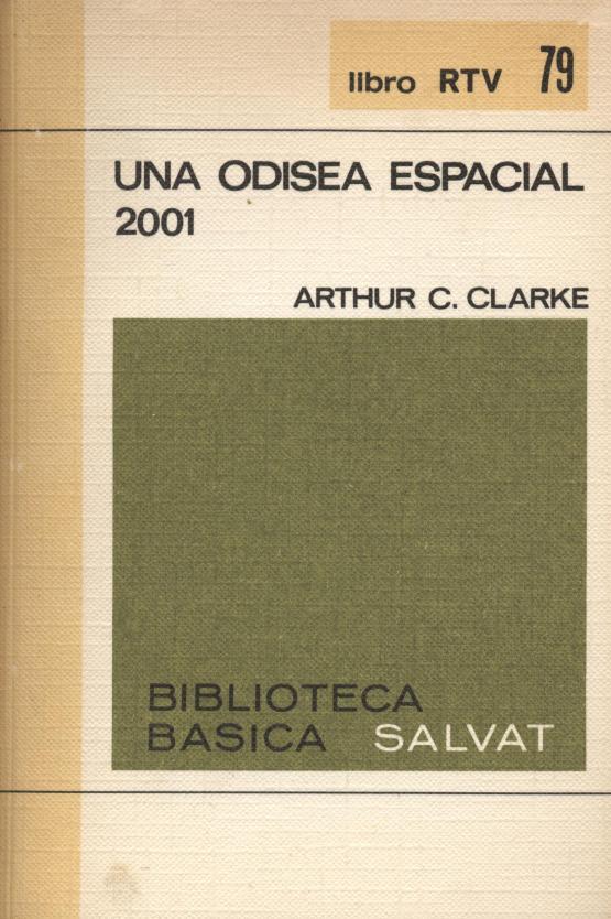 Una odisea espacial 2001 - Arthur C. Clarke