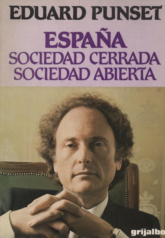 España. Sociedad cerrada, sociedad abierta - Eduard Punset