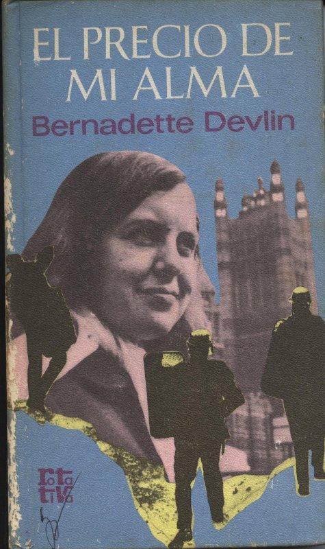 El precio de mi alma - Bernadette Devlin a bratac.cat
