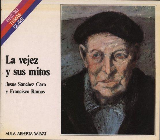 Venda online de llibres d'ocasió com La vejez y sus mitos - Jesús Sánchez Caro i Francisco Ramos a bratac.cat