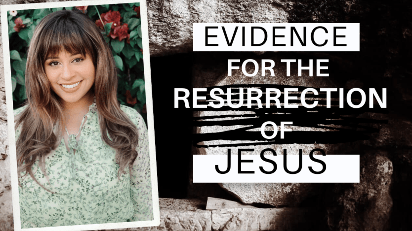 EVIDENCE for the Resurrection of Jesus Christ (VIDEO)