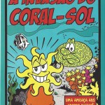 Gibi A Invasão do Coral-Sol