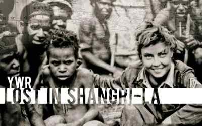 YWR: Lost in Shangri-La