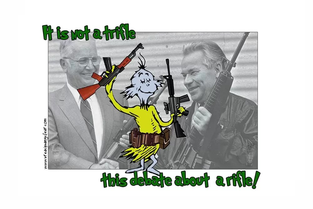 It is not a trifle, this debate about a rifle   AK vs AR, Dr. Seuss style, on Breach Bang Clear.