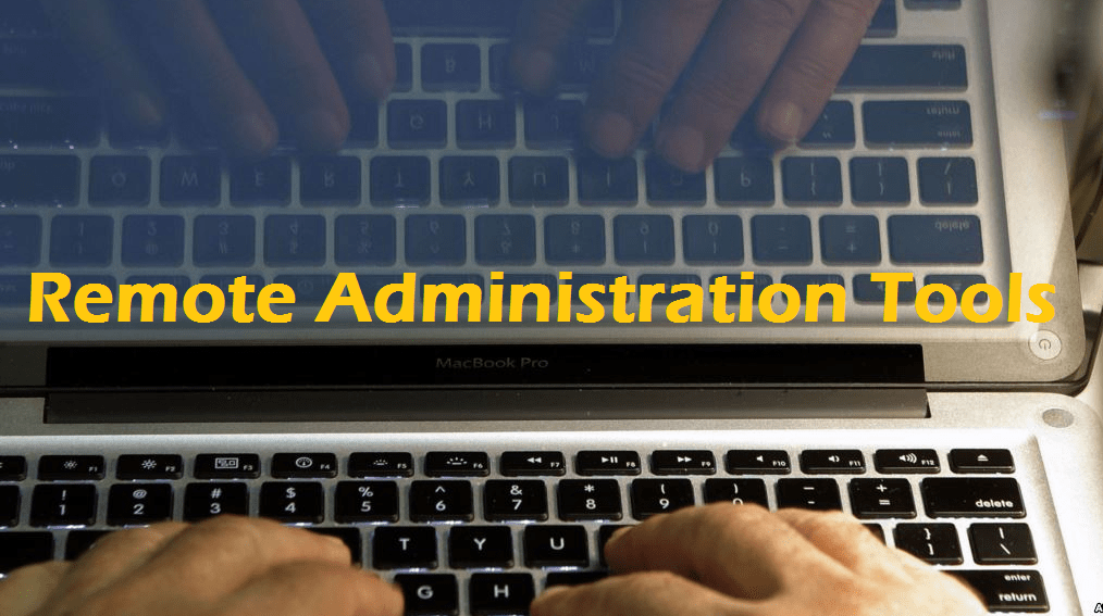Top Remote Administration Tools (RATs) of 2019 [UPDATED