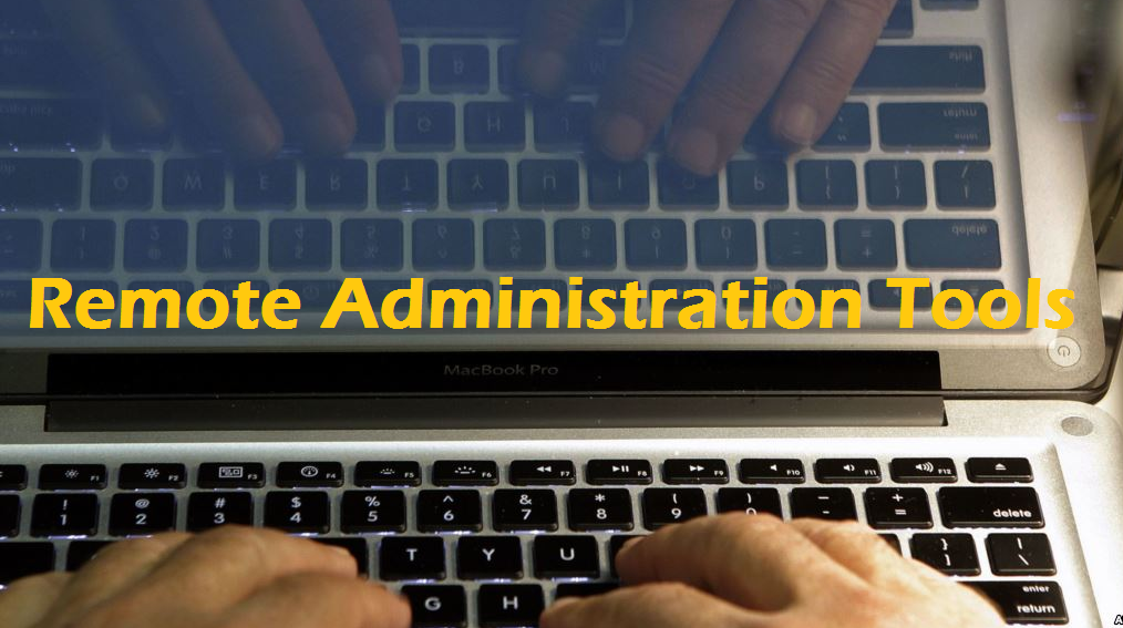 Top Remote Administration Tools (RATs) of 2020 [UPDATED]