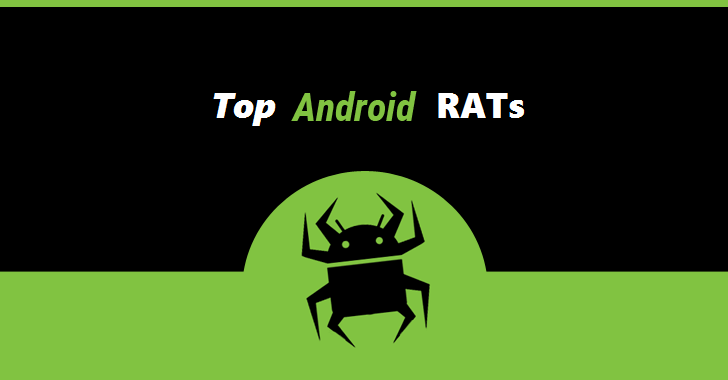 Top Android Remote Administration Tools (RATs) of 2019 [UPDATED]