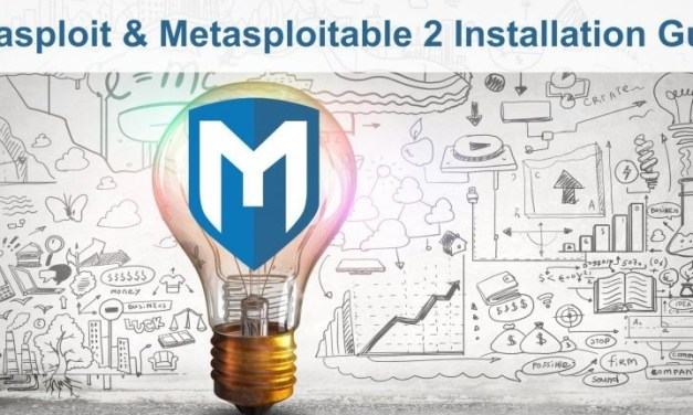 Metasploit and Metasploitable 2 Installation Guide