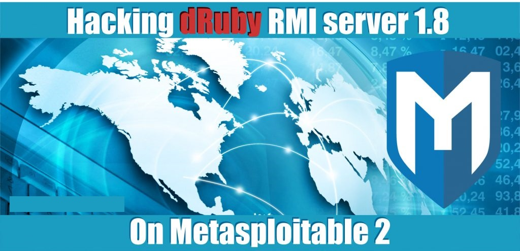 Hacking dRuby RMI Server 1.8 with Metasploit