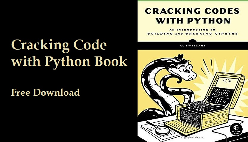 Download Cracking Codes with Python Book - Breach the Security
