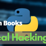 Top 14 Best Python Books to Master for Ethical Hacking