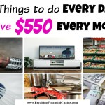 10 Genius Things To Do Every Day to Save $550+ Every Month