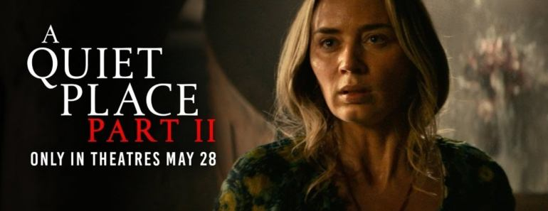 A Quiet Place Part II Final Trailer Released