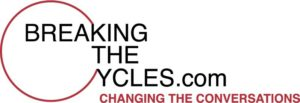 BreakingTheCycles.com with Lisa Frederiksen - sharing the explosion in brain research to change the conversations on a host of topics.
