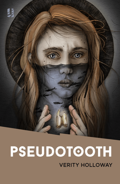 Pseudotooth by Verity Holloway (book cover) – published by Unsung Stories