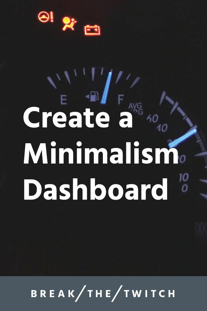 How Minimalism Helps You Create A Personal Dashboard