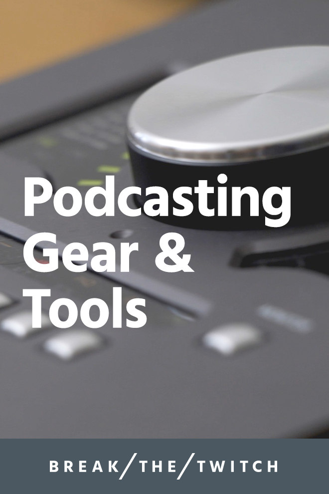 Tools We Used To Launch A Podcast // This is a high-level overview of what we learned while launching the Break the Twitch podcast, and the steps and tools needed to launch a podcast. // breakthetwitch.com