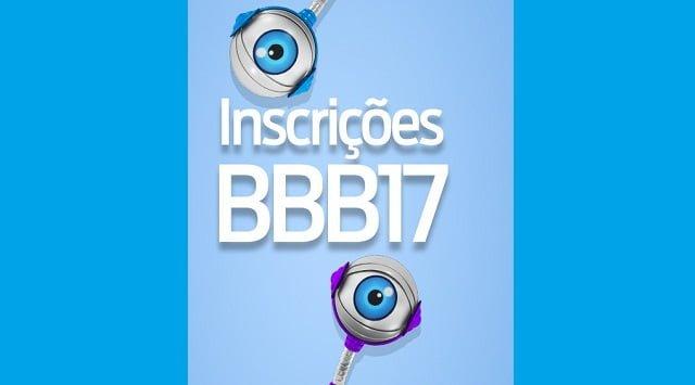 inscrições para o bbb17 encerram hoje 6 de agosto