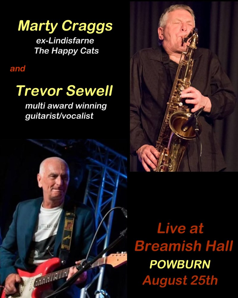 Marty Craggs Trevor Sewell live in Powburn poster