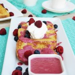 Vanilla French Toast with Raspberry Cream Sauce