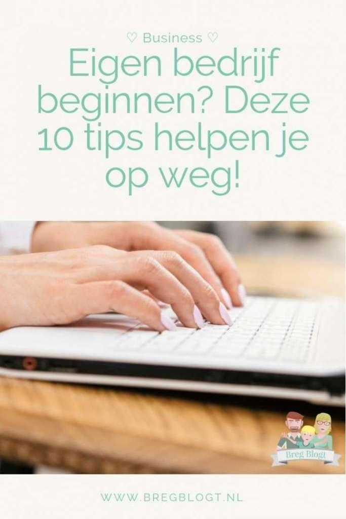 Eigen bedrijf 10 tips om te starten bregblogt.nl