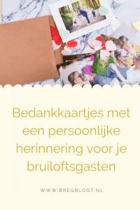 bedankkaartjes bruiloft persoonlijke herinnering bedankje trouwen huwelijk gasten bregblogt.nl