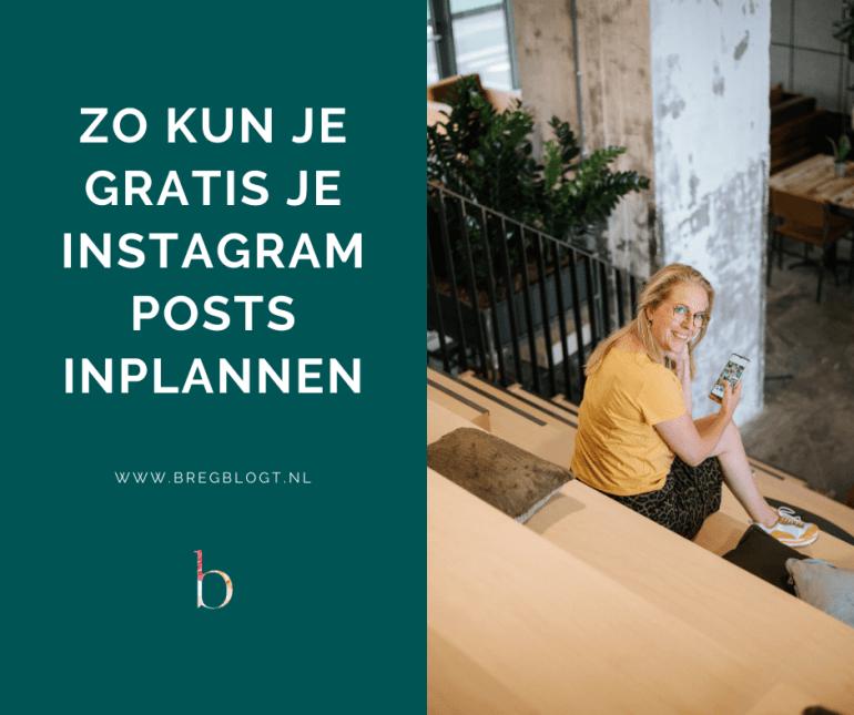 Instagram berichten inplannen via Facebook bregblogt.nl