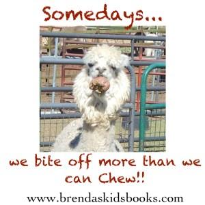 Somedays……