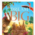 Dream Big by Kat