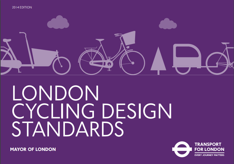 London Cycling Design Standards | Brent Cycling Campaign