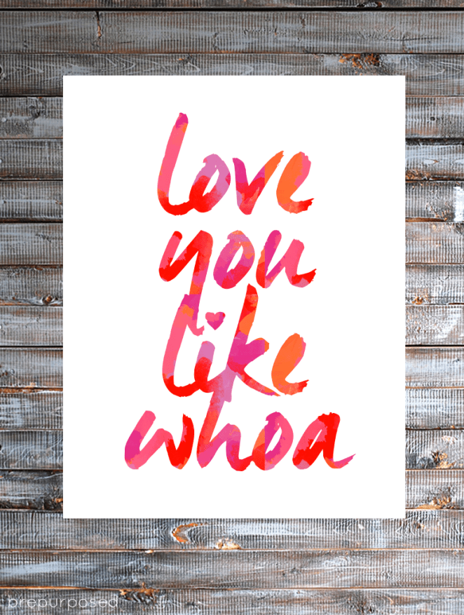 Love You Like Whoa Free Printable