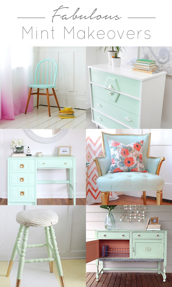 Delicieux So I Thought It Would Be Fun To Share Some Of The Best Mint Furniture  Makeovers From Around The Web. I Hope Youu0027re As Excited About This As I Am