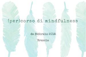 Mente, cuore, corpo - (per)corso Mindfulness @ Studio La Scala nel Chiostro | Brescia | Lombardia | Italia