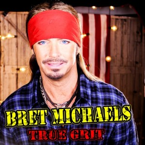 Bret Michaels - True Grit ALBUM