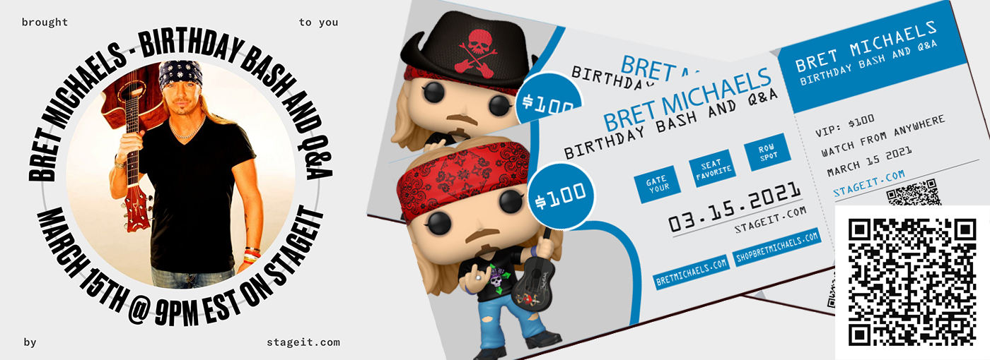 Bret Michaels Birthday Bash and Q&A on StageIt.com March 15 2021