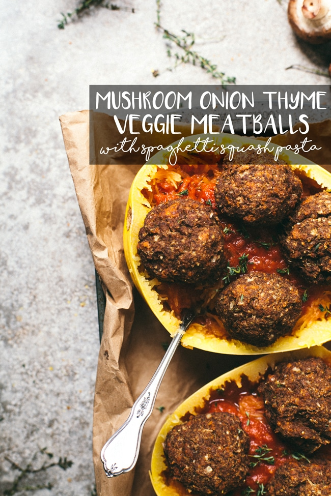 Mushroom Onion Thyme Veggie Meatballs with Spaghetti Squash Pasta   Brewing Happiness