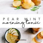 This pear mint morning tonic with lemon and apple cider vinegar will kick your digestive system into gear, while taking advantage of the seasons best fruit - pears! #juice #pear #recipe | Brewing Happiness