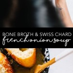 This Bone Broth and Swiss Chard French Onion Soup made with chicken bone broth, ghee, and swiss chard is totally decadent and actually good for you! It's the perfect soup for the chilly winter months or holiday gatherings! #healthy #soup | Brewing Happiness
