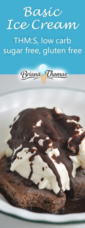 Basic Ice Cream (THM:S, low carb)