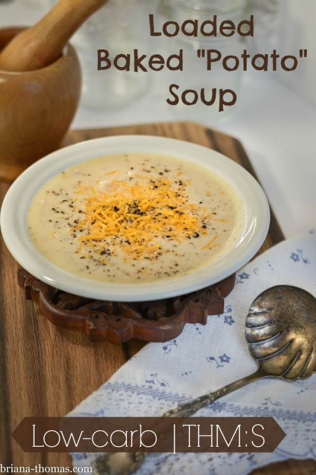 "Loaded Baked ""Potato"" Soup"