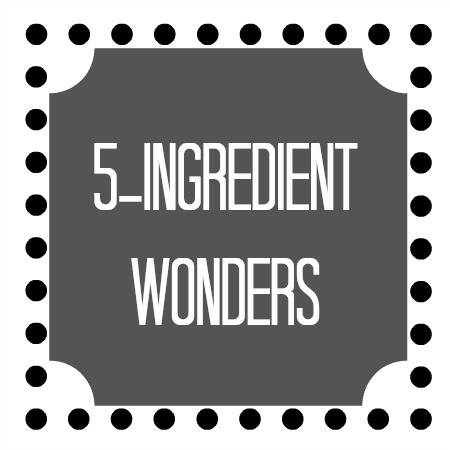 5 Ingredient Recipes - Briana Thomas