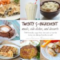Twenty 5-Ingredient Meals, Side Dishes, and Desserts Roundup