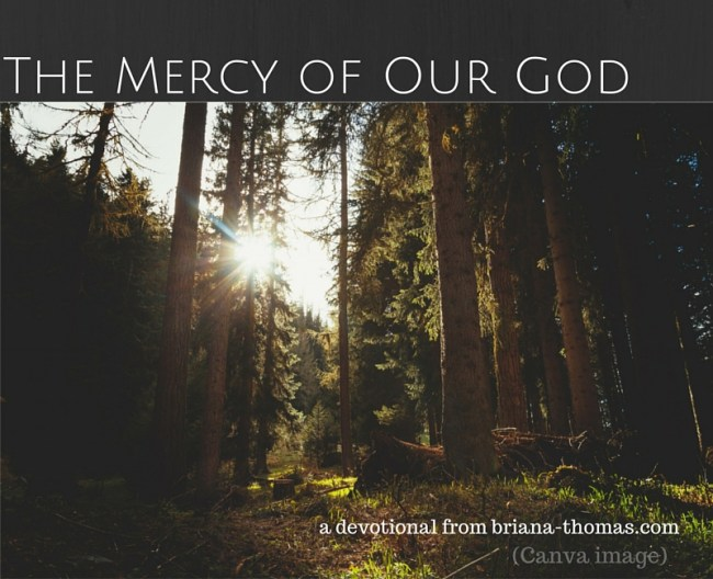 The Mercy of Our God