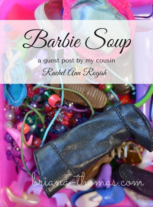 Barbie Soup