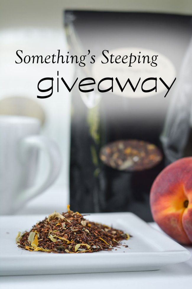 Something's Steeping Giveaway