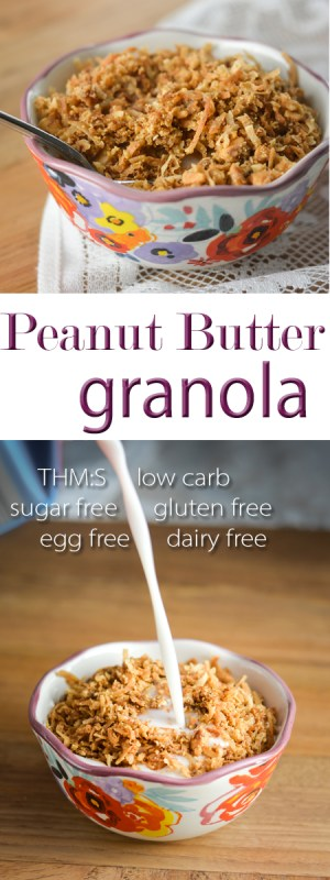 This peanut butter granola makes the perfect snack, either on its own or as part of a yogurt parfait! THM:S, low carb, sugar free, gluten/egg/dairy free