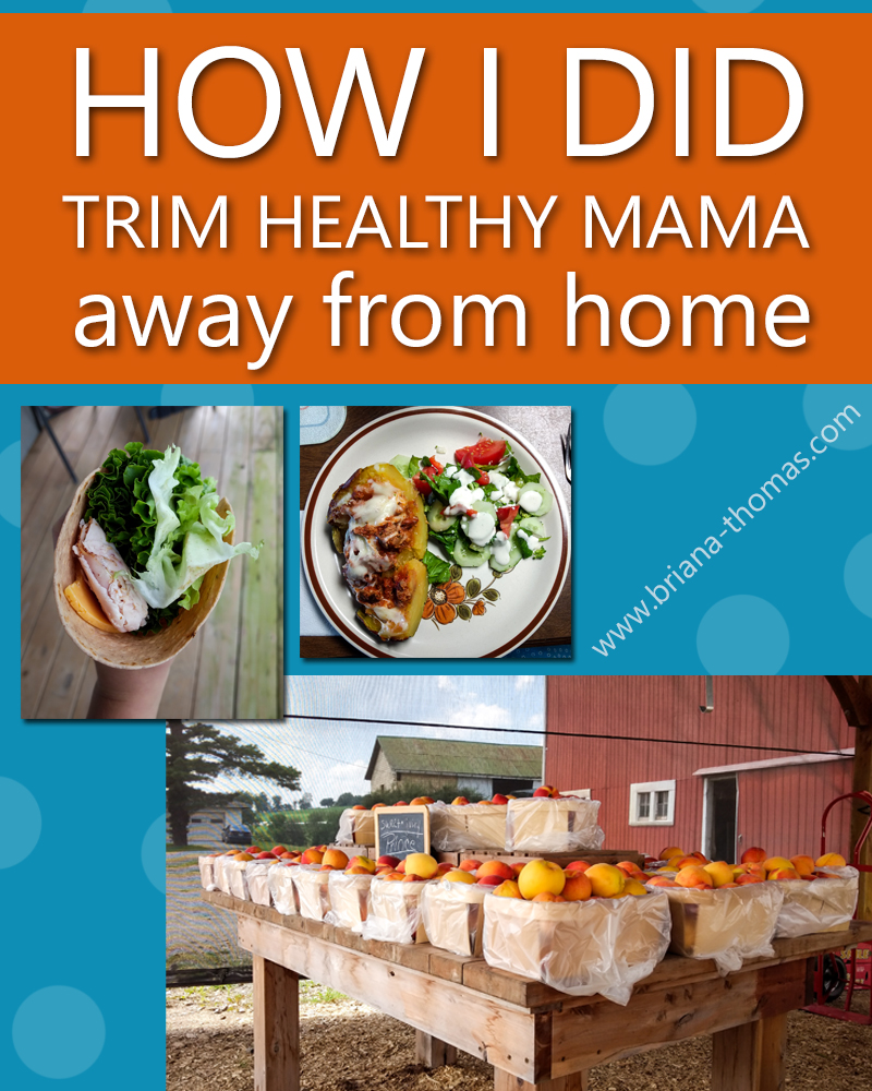 I recently spent a few weeks in Holmes County, OH, working for my grandparents. Here's a brief explanation of how I did Trim Healthy Mama away from home.