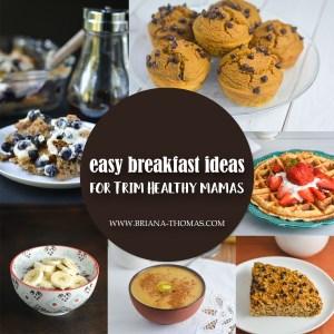 Easy Breakfast Ideas for Trim Healthy Mamas